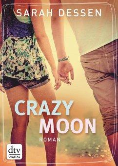Crazy Moon (eBook, ePUB)
