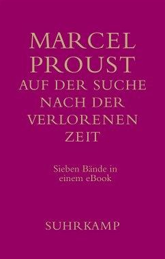Auf der Suche nach der verlorenen Zeit (eBook, ePUB) - Proust, Marcel