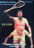 Tennis - La methode d'auto apprentissage (eBook, ePUB)