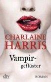 Vampirgeflüster / Sookie Stackhouse Bd.9 (eBook, ePUB)