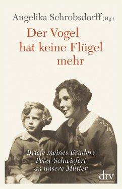 Der Vogel hat keine Flügel mehr (eBook, ePUB) - Schrobsdorff, Angelika