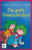Das große Wawuschel-Buch (eBook, ePUB)