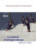 Skier - La Methode d'auto apprentissage (eBook, ePUB)