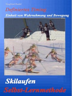 Skilaufen - Selbst - Lernmethode (eBook, ePUB) - Rudel, Siegfried