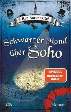 Schwarzer Mond über Soho / Peter Grant Bd.2 (eBook, ePUB) - Aaronovitch, Ben
