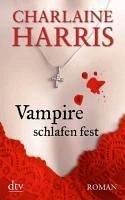 Vampire schlafen fest / Sookie Stackhouse Bd.7 (eBook, ePUB) - Harris, Charlaine