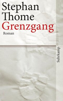 Grenzgang (eBook, ePUB) - Thome, Stephan