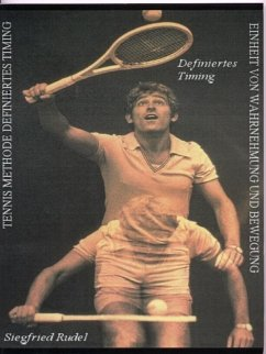 Tennismethode - Definiertes Timing (eBook, ePUB) - Rudel, Siegfried