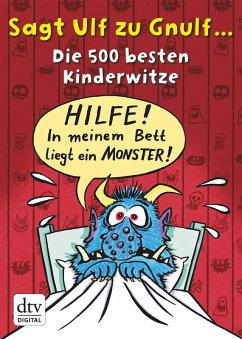 Sagt Ulf zu Gnulf... (eBook, ePUB) - Rürup, Stephan; Stotz, Imke