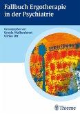 Fallbuch Ergotherapie in der Psychiatrie (eBook, PDF)