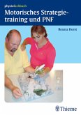 Motorisches Strategietraining und PNF (eBook, PDF)