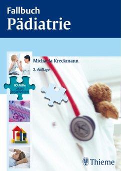 Fallbuch Pädiatrie (eBook, ePUB) - Kreckmann, Michaela