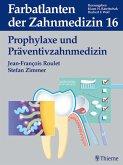 Band 16: Prophylaxe und Präventivzahnmedizin (eBook, PDF)