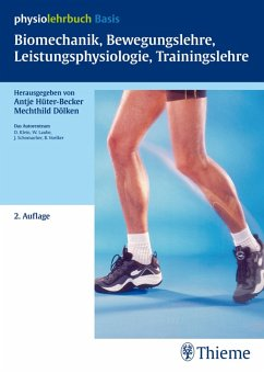 Biomechanik, Bewegungslehre, Leistungsphysiologie, Trainingslehre (eBook, PDF) - Hüter-Becker, Antje; Laube, Wolfgang; Dölken, Mechthild; Klein, Dieter