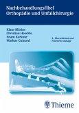 Nachbehandlungsfibel Orthopädie und Unfallchirurgie (eBook, PDF)