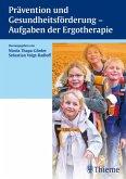 Prävention und Gesundheitsförderung - Aufgaben der Ergotherapie (eBook, PDF)