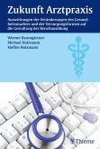Zukunft Arztpraxis (eBook, PDF)