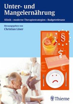 Unter- und Mangelernährung (eBook, PDF) - Löser, Christian