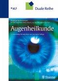 Duale Reihe Augenheilkunde (eBook, PDF)
