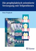 Die prophylaktisch orientierte Versorgung mit Teilprothesen (eBook, PDF)