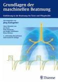 Grundlagen der maschinellen Beatmung (eBook, PDF)