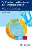 Stoffwechsel und Ernährung bei Tumorkrankheiten (eBook, PDF)