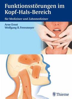 Funktionsstörungen im Kopf-Hals-Bereich (eBook, PDF) - Ernst, Arneborg; Freesmeyer, Wolfgang B.