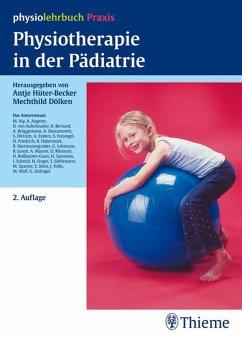 Physiotherapie in der Pädiatrie (eBook, PDF)