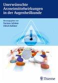 Unerwünschte Arzneimittelwirkungen in der Augenheilkunde (eBook, PDF)