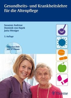 Gesundheits- und Krankheitslehre für die Altenpflege (eBook, PDF) - Andreae, Susanne; Hayek, Dominik von; Weniger, Jutta