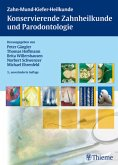 Konservierende Zahnheilkunde und Parodontologie (eBook, PDF)
