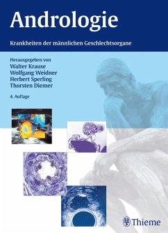 Andrologie (eBook, PDF) - Krause, Walter; Weidner, Wolfgang; Sperling, Herbert; Diemer, Thorsten