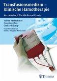 Transfusionsmedizin - Klinische Hämotherapie (eBook, PDF)