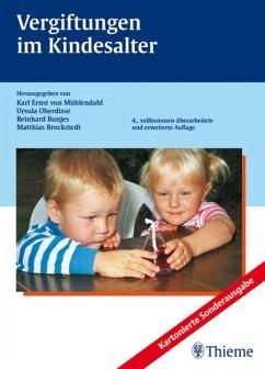 Vergiftungen im Kindesalter (eBook, PDF) - von Mühlendahl, Karl Ernst; Oberdisse, Ursula; Bunjes, Reinhard; Brockstedt, Matthias