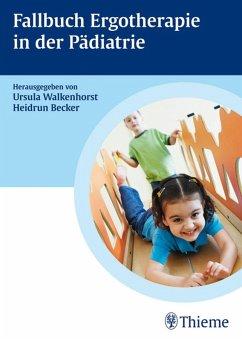 Fallbuch zur Ergotherapie in der Pädiatrie (eBook, PDF)