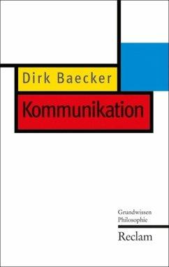 Kommunikation (eBook, ePUB) - Baecker, Dirk