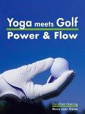 Yoga meets Golf: More Power & More Flow (eBook, ePUB)
