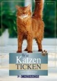 Wie Katzen ticken (eBook, ePUB)