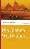 Die Sieben Weltwunder (eBook, ePUB)