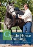 Gentle Horse Training (eBook, ePUB)