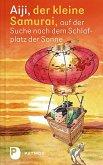 Aiji, der kleine Samurai, auf der Suche nach dem Schlafplatz der Sonne (eBook, ePUB)