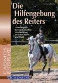 Die Hilfengebung des Reiters (eBook, ePUB)