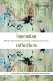 Keynesian Reflections: Effective Demand, Money, Finance, and Policies in the Crisis