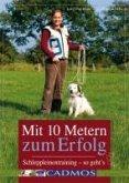 Mit 10 Metern zum Erfolg (eBook, ePUB)