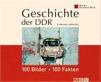 Geschichte der DDR: 100 Bilder - 100 Fakten (eBook, ePUB)