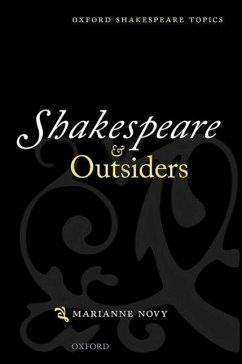 Shakespeare and Outsiders - Novy, Marianne