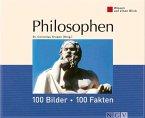 Philosophen: 100 Bilder - 100 Fakten (eBook, ePUB)