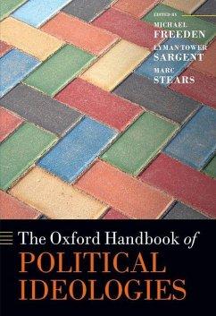 The Oxford Handbook of Political Ideologies - Freeden, Michael