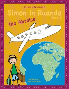 Simon in Ruanda - Die Abreise - Johannsen, Jesko