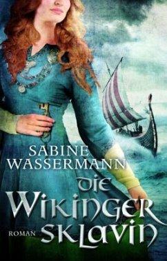 Die Wikingersklavin - Wassermann, Sabine